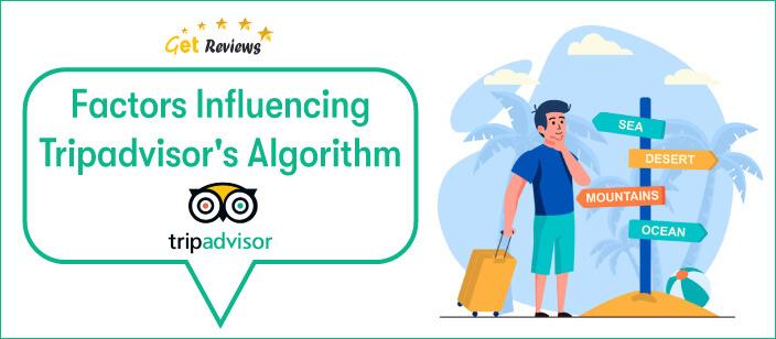 Get-Reviews-Factors-influencing-TripAdvisor's-algorithm